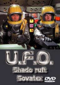 UFO VOL.6 - SHADO RUFT SOVATEX (DVD)