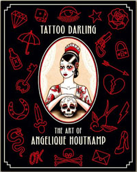 Tattoo Darling - The Art of Angelique Houtkamp