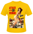 ATTACK OF THE 50FT WOMAN SHIRT