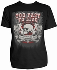 TOO FAST TO LIVE SCHWARZ - STEADY CLOTHING T-SHIRT