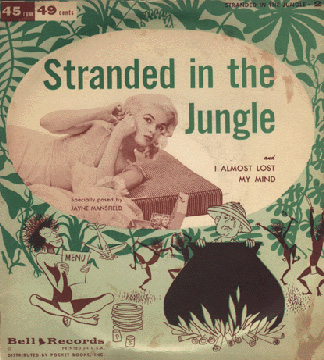 Jayne Mansfield - Stranded in the Jungle