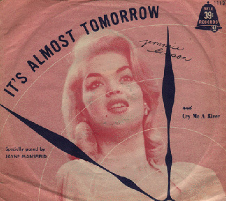 Jayne Mansfield - It's almost tommorrow