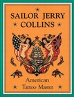 1 x SAILOR JERRY COLLINS AMERICAN TATTOO MASTER