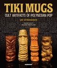 4 x TIKI MUGS - CULT ARTIFACTS OF POLYNESIAN POP