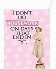 15 x I DON'T DO HOUSEWORK - GESCHIRRTUCH