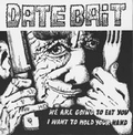 2 x DATE BAIT - WE ARE GOING TO EAT YOU