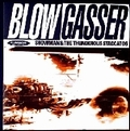 SHOWMAN AND THE THUNDEROUS STACCATOS - Blow Gasser