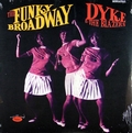 DYKE AND THE BLAZERS - The Funky Broadway