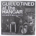 VARIOUS ARTISTS - Guillotined At The Hangar