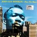 JOHN LEE HOOKER - Plays The Blues
