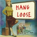 VARIOUS ARTISTS - Hang Loose