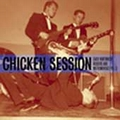 VARIOUS ARTISTS - Chicken Session