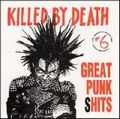 VARIOUS ARTISTS - Killed By Death Vol. 6