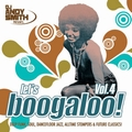 VARIOUS ARTISTS - Let's Boogaloo Vol. 4