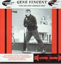 GENE VINCENT - The Be-Bop-Boogie Boy