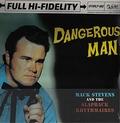 MACK STEVENS AND THE SLAPBACK RHYTHMAIRES - Dangerous Man