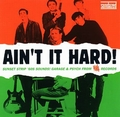 VARIOUS ARTISTS - Ain't It Hard