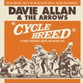 DAVIE ALLAN AND THE ARROWS - Cycle Breed