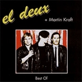 1 x EL DEUX + MARTIN KRAFT - BEST OF