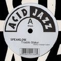 SPEAKLOW - Trouble Maker