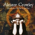 ALEISTER CROWLEY - The Order Of The Silver Star