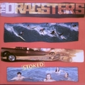 DRAGSTERS - Stoked