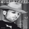 MULESKINNER - Issue Number 1