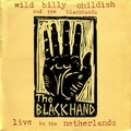 WILD BILLY CHILDISH AND THE BLACKHANDS - Live In The Netherlands