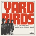 YARDBIRDS - Ha Ha Said The Clown
