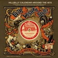 1 x HILLBILLY CALENDER AROUND THE 40'S  - 2012 CALENDAR