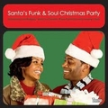 VARIOUS ARTISTS - Santa's Funk And Soul Christmas Party