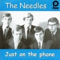 NEEDLES - Just On The Phone