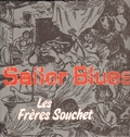 FRERES SOUCHET LES - Sailor Blues