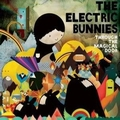 THE ELECTRIC BUNNIES - Through the Magical Door