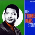 TYRONE DAVIS - The Tyrone Davis Story