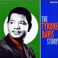 TYRONE DAVIS - The Tyrone Davis Story