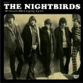 1 x NIGHTBIRDS - 60'S SWISS FREAKBEAT AND GARAGE LEGENDS