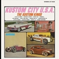 KUSTOM KINGS - Kustom City U.S.A.