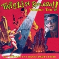 VARIOUS ARTISTS - TWISTIN RUMBLE Vol. 10