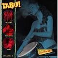 VARIOUS ARTISTS - Tabu! Vol. 4