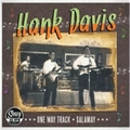 HANK DAVIS - ONE WAY TRACK