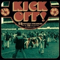 VARIOUS ARTISTS - Kick Off!
