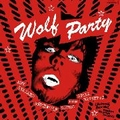 VARIOUS ARTISTS - Wolf Party