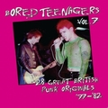 VARIOUS ARTISTS - Bored Teenagers Vol. 7