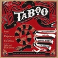 VARIOUS ARTISTS - Taboo - An Exploration Into The Exotic World Of Taboo Vol. 1