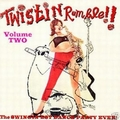 VARIOUS ARTISTS - TWISTIN Rumble Vol. 2