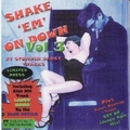 VARIOUS ARTISTS - Shake 'Em On Down Vol. 3