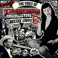 MESSER CHUPS - THE BONECOLLECTORS - THE VOICE OF ZOMBIERELLA