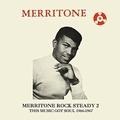VARIOUS ARTISTS - Merritone Rock Steady 2