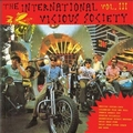 VARIOUS ARTISTS - International Vicious Society Vol. 3
